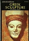 Greek Sculpture: The Archaic Period (World of Art) (0500201633) by Boardman, John