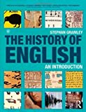 img - for The History of English: An Introduction 1st (first) Edition by Gramley, Stephan [2012] book / textbook / text book