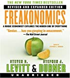 Steven D Levitt Freakonomics: A Rogue Economist Explores the Hidden Side of Everything