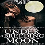 Under a Breeding Moon | [Francis Ashe]