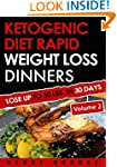 Ketogenic Diet: Rapid Weight Loss Din...