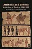 img - for Africans and Britons in the Age of Empires, 1660-1980 by Osborne, Myles, Kingsley Kent, Susan (2015) Paperback book / textbook / text book