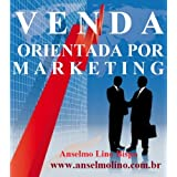 VENDA ORIENTADA POR MARKETING