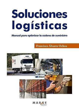 Amazon.com: Soluciones logísticas (Spanish Edition) eBook: Francisco