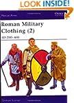 Roman Military Clothing (2): AD 200-400