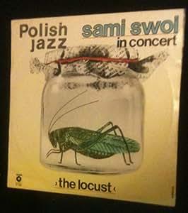 Sami Swoi The Locust