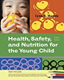 9781111355807: Health, Safety, and Nutrition for the Young Child (Cengage Advantage Books) Health, Safety, and Nut