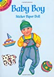 Baby Boy Sticker Paper Doll (Dover Little Activity Books Paper Dolls) (048640322X) by Noble, Marty