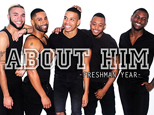 About Him: Freshman Year - Season 1