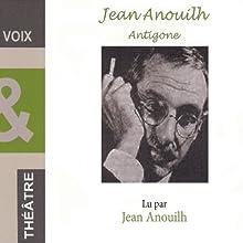 Antigone | Livre audio Auteur(s) : Jean Anouilh Narrateur(s) : Jean Anouilh