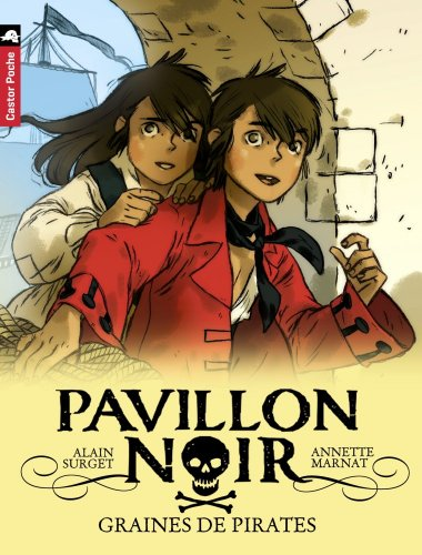 Pavillon noir (1) : Graines de pirates