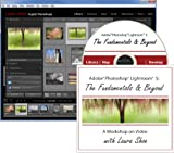 Adobe Photoshop Lightroom 5: The Fundamentals & Beyond (A Workshop on Video)