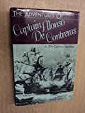 The Adventures of Captain Alonso De Contreras: A 17th Century Journey