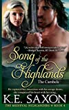 Song of the Highlands: The Cambels (The Medieval Highlanders) (Volume 4)