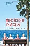 Joe Cawley More Ketchup than Salsa: Confessions of a Tenerife Barman