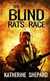 Mystery:The Blind Rats Race (A Suspense thriller, Conspiracy Theory): (Murder Mystery, Drama,Suspense,Thriller Mystery Book #1)
