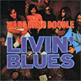 Songtexte von Livin' Blues - Wang Dang Doodle