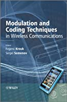Modulation and Coding Techniques in Wireless Communications ebook download