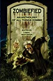 img - for Zombiefied: An Anthology of All Things Zombie book / textbook / text book