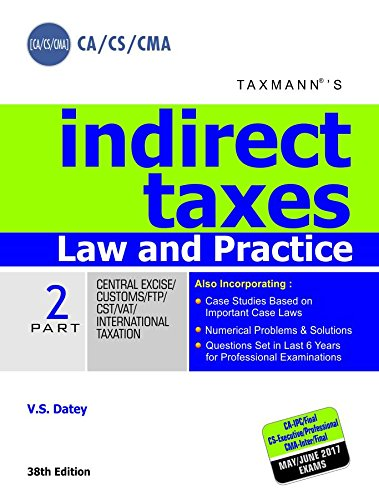 Indirect Taxes - Law and Practice