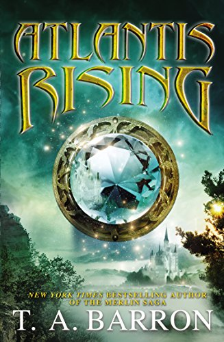 Atlantis Rising (Atlantis Saga), Barron, T. A.