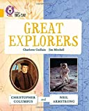 img - for Collins Big Cat - Great Explorers: Christopher Columbus and Neil Armstrong: Band 09/Gold by Charlotte Guillain (2015-04-08) book / textbook / text book