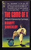 The Game of X (0441273084) by Sheckley, Robert