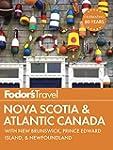 Fodor's Nova Scotia & Atlantic Canada...