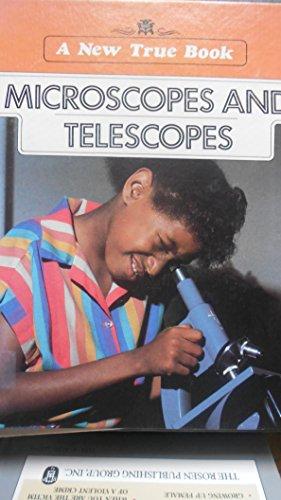 Microscopes And Telescopes (A New True Book)