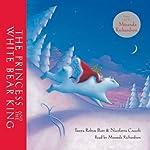 The Princess and the White Bear King | Tanya Robyn Batt