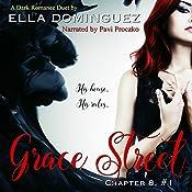 Grace Street: Chapter 8, Volume 1 | Ella Dominguez