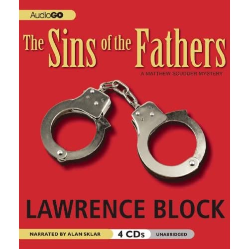 The Sins of the Fathers: The First Matthew Scudder Mystery (A Matthew Scudder Mystery)