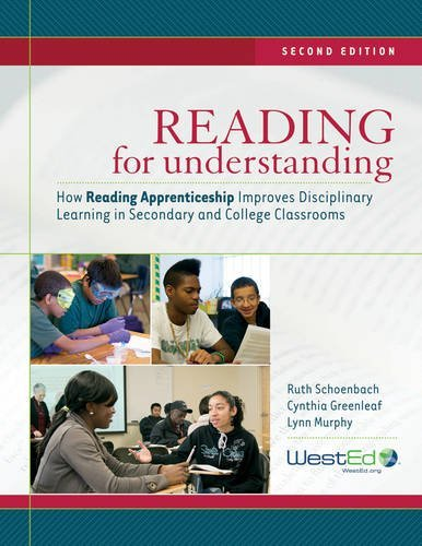 Reading for Understanding: How Reading Apprenticeship Improves Disciplinary Learning in Secondary and College Classrooms, 2nd Edition (JOSSEY-BASS EDUCATION SERIES)