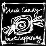 Black Candy [Vinyl]