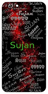 Sujan (A Good Person) Name & Sign Printed All over customize & Personalized!! Protective back cover for your Smart Phone : Moto E-2 ( 2nd Gen )