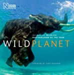 Wild Planet: Celebrating Wildlife Pho...