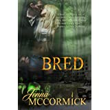 B Cubed Book Two: Bred ~ Jenna McCormick