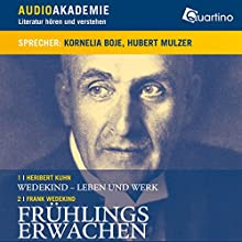 Frühlings Erwachen (Literatur hören und verstehen) (       ungekürzt) von Frank Wedekind, Heribert Kuhn Gesprochen von: Kornelia Boje, Hubert Mulzer