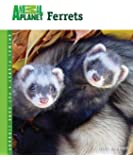 Ferrets (Animal Planet® Pet Care Library)