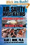 Air Safety Investigators : Using Scie...