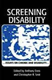 Image of Screening Disability: Essays on Cinema and Disability