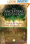 Ancestral Continuum: Unlock the Secre...