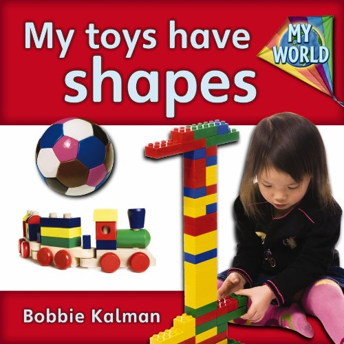 My Toys Have Shapes (My World: Series A)