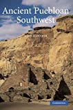 Ancient Puebloan Southwest (Case Studies in Early Societies)
