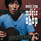 Music From The Magic Shop