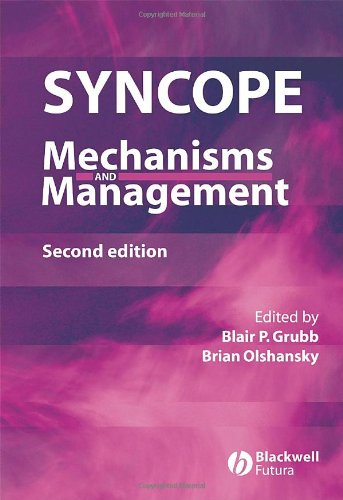 Syncope Mechanisms Mngmnt 2e: Mechanisms and Management