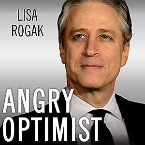 Angry Optimist Audiobook