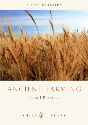 Ancient Farming (Shire Archaeology)