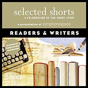 Selected Shorts: Readers & Writers | [Evelyn Waugh, Molly Giles, Ray Bradbury, Italo Calvino, Adam Haslett]