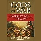 Gods at War: Shotgun Takeovers, Regulation by Deal, and the Private Equity Implosion Hörbuch von Steven M. Davidoff Gesprochen von: Jay Snyder